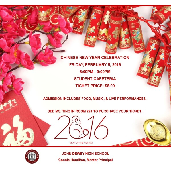 Chinese new year celebration john dewey high school chinese new year celebration friday february 5 2016 600pm 900pm student cafeteria ticket price 800 admission includes food music stopboris Images