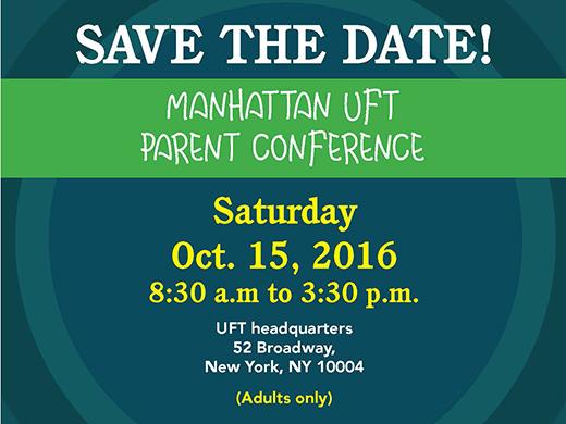 UFT Manhattan Parent Conference 2016